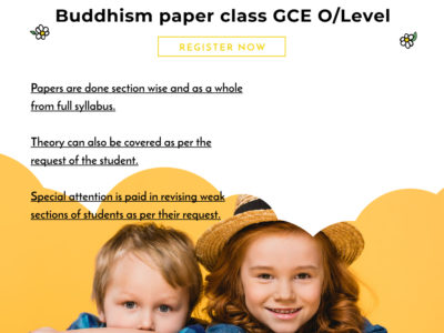 Buddhism Paper Class for Ordinary level Students ( Grade10/11)